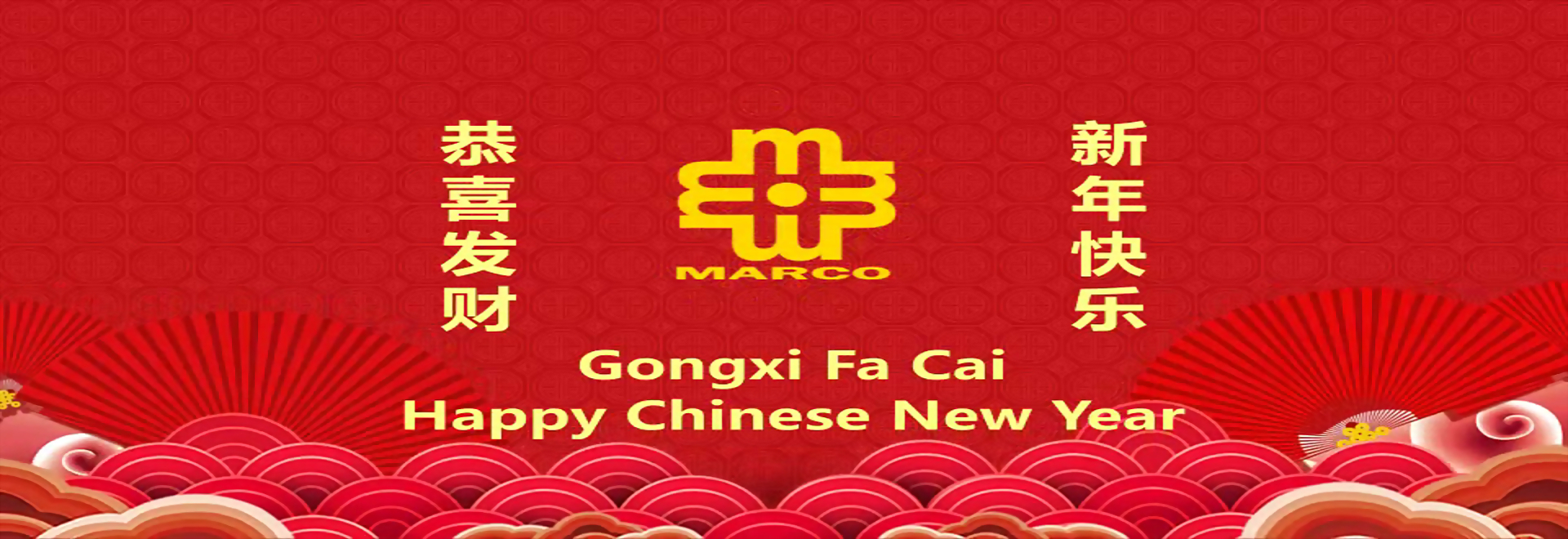 Marco Group of Companies CNY Greeting 2019
