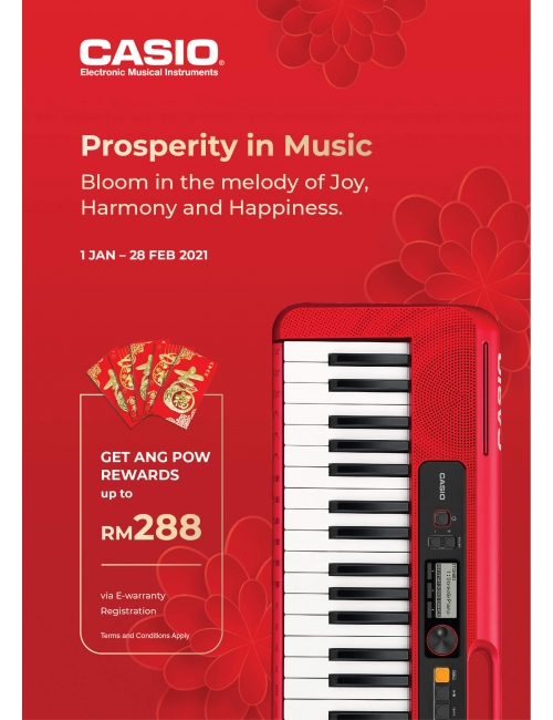 CASIO EMI PROSPERITY IN MUSIC-Get Ang Pow Rewards up to RM288 via E-warranty registration.