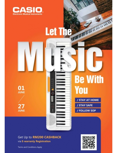 Casio Musical Instruments-Let The Music Be With You - Get up to RM200 CASHBACK via E-warranty registration when you purchase on promotion models!